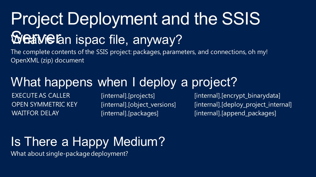 Project Deployment and the SSIS Server
