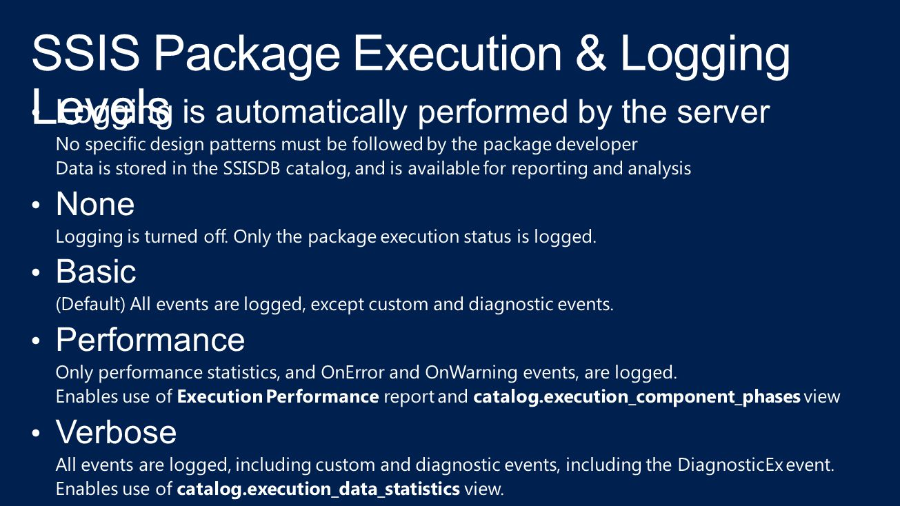 SSIS Package Execution & Logging Levels