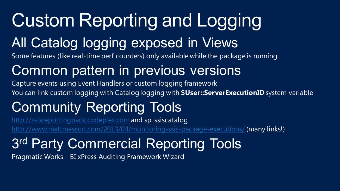 Custom Reporting and Logging