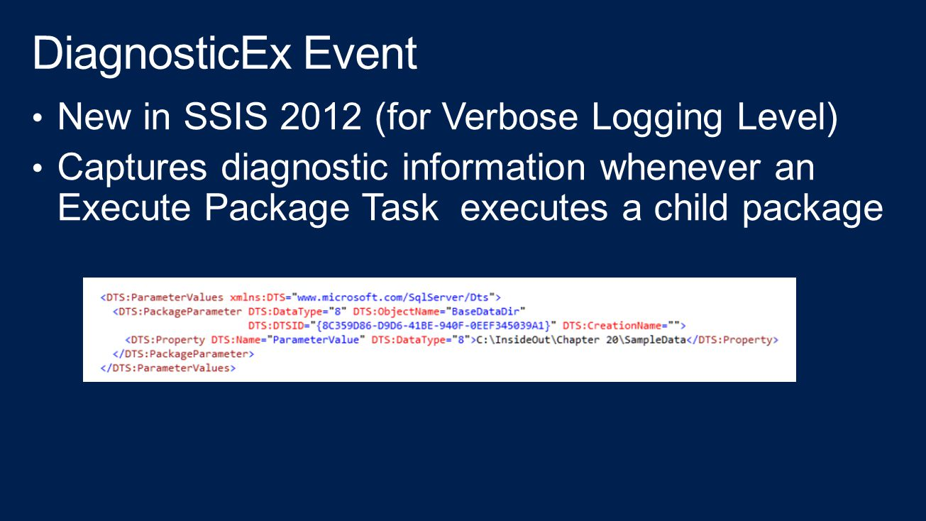DiagnosticEx Event New in SSIS 2012 (for Verbose Logging Level)