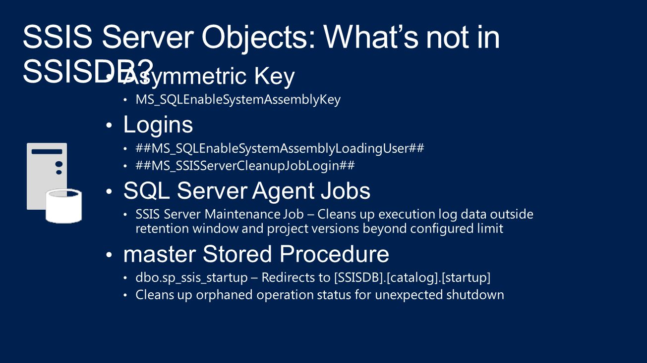 SSIS Server Objects: What's not in SSISDB