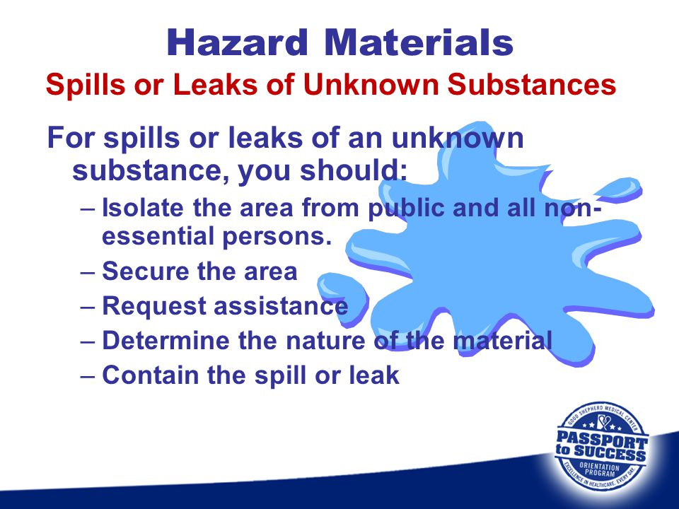 Spills or Leaks of Unknown Substances