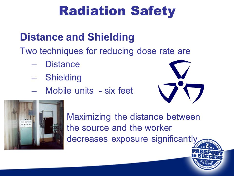 Radiation Safety Distance and Shielding