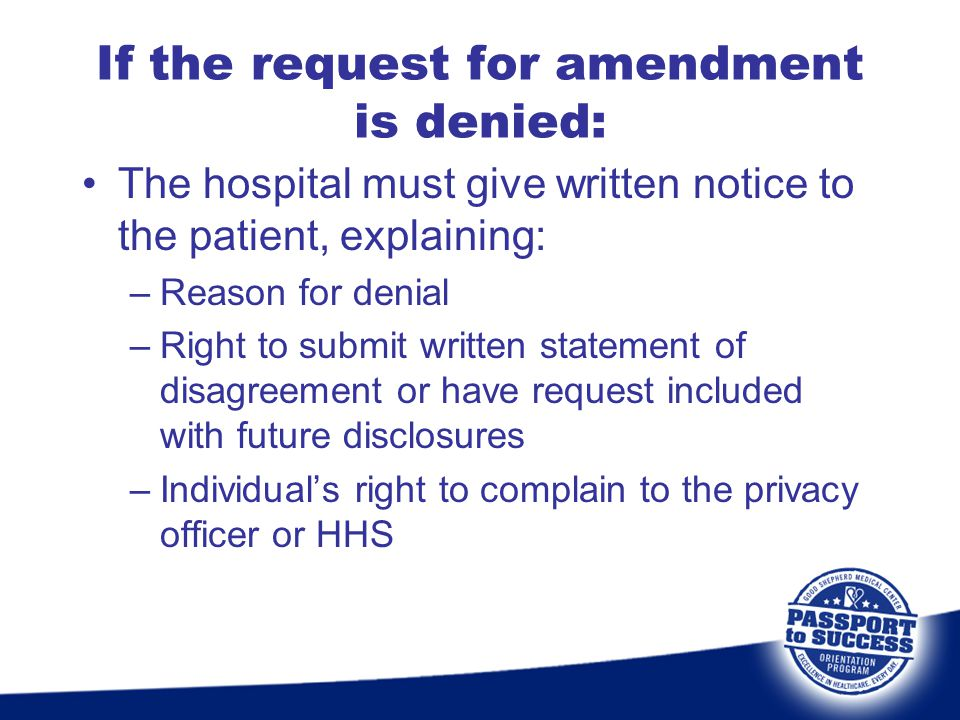 If the request for amendment is denied: