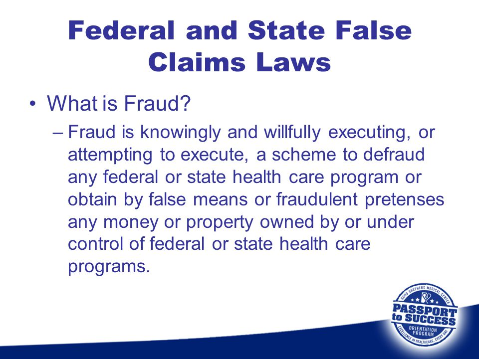 Federal and State False Claims Laws