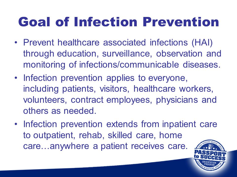 Goal of Infection Prevention