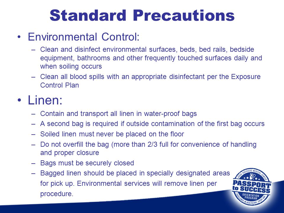 Standard Precautions Linen: Environmental Control: