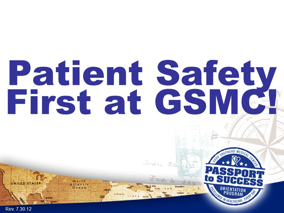Patient Safety First at GSMC!