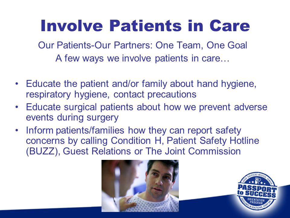 Involve Patients in Care