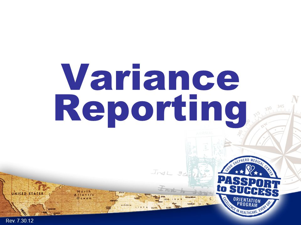 Variance Reporting Rev. 7.30.12