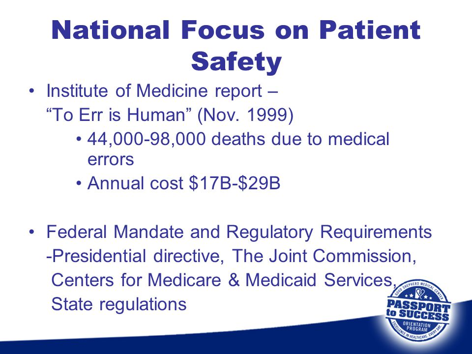 National Focus on Patient Safety