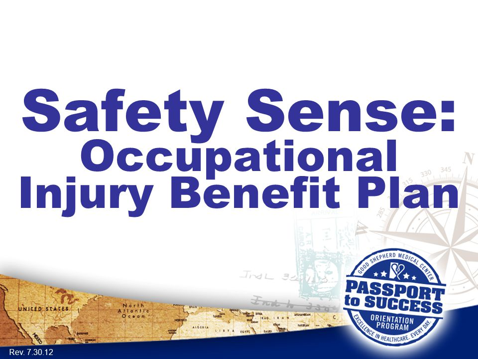 Safety Sense: Occupational Injury Benefit Plan