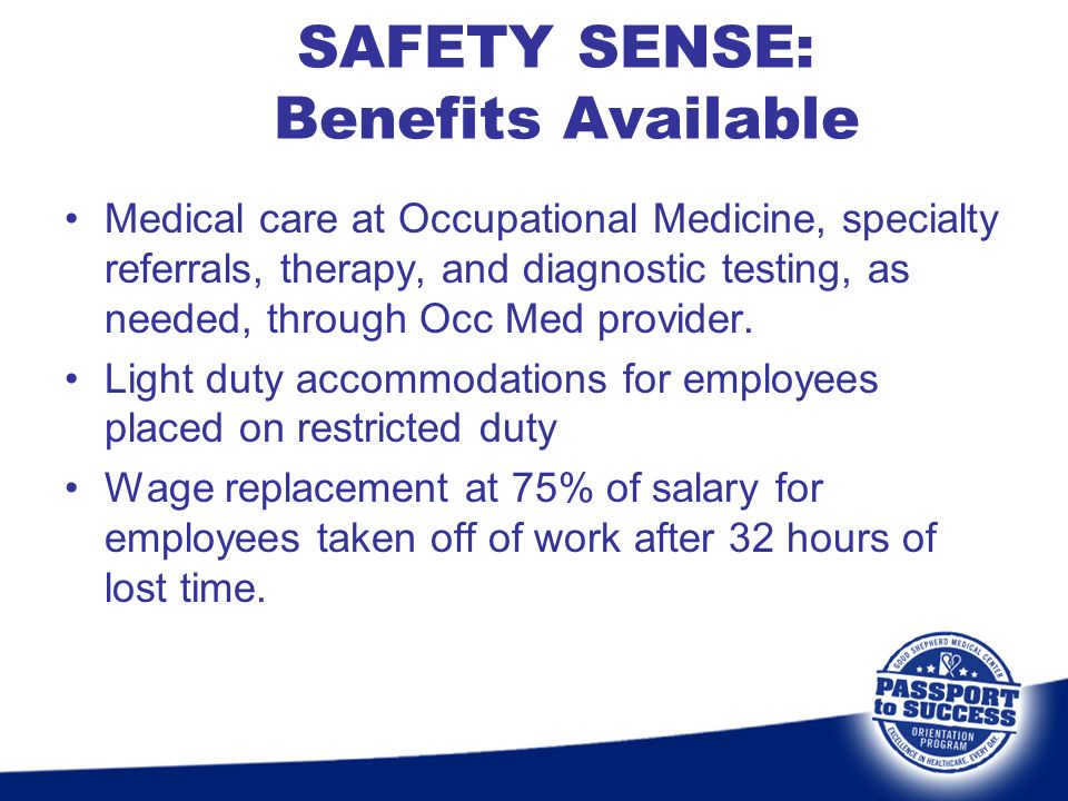 SAFETY SENSE: Benefits Available