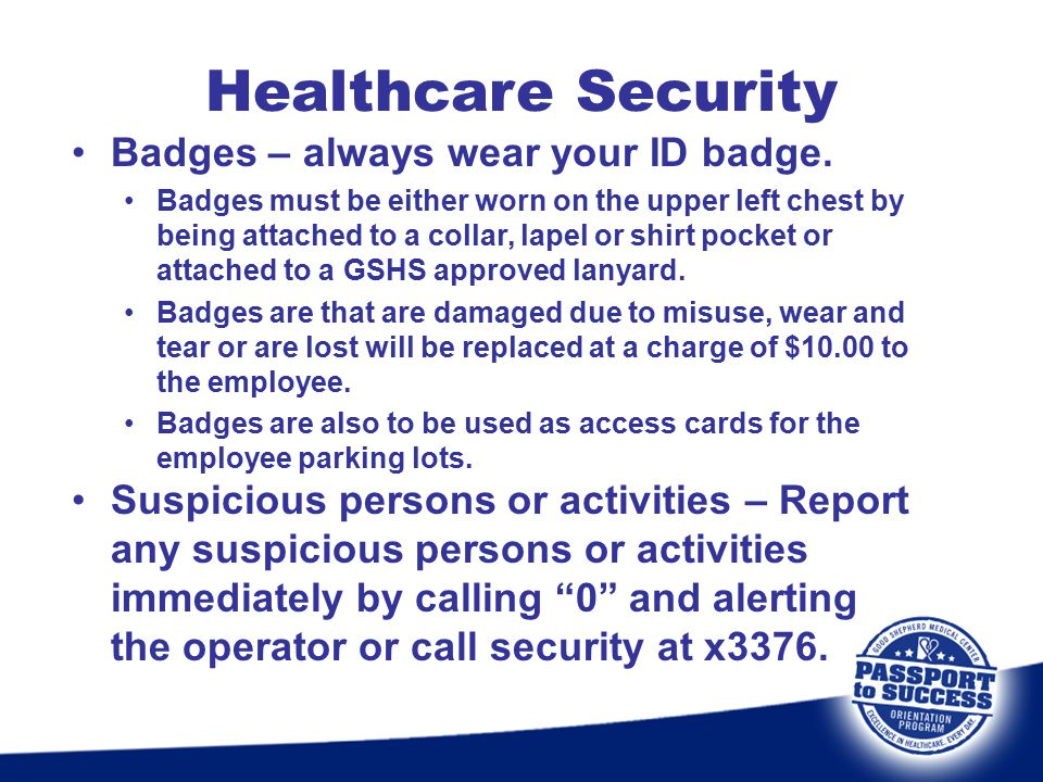 Healthcare Security Badges – always wear your ID badge.