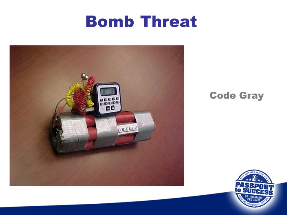 Bomb Threat Code Gray