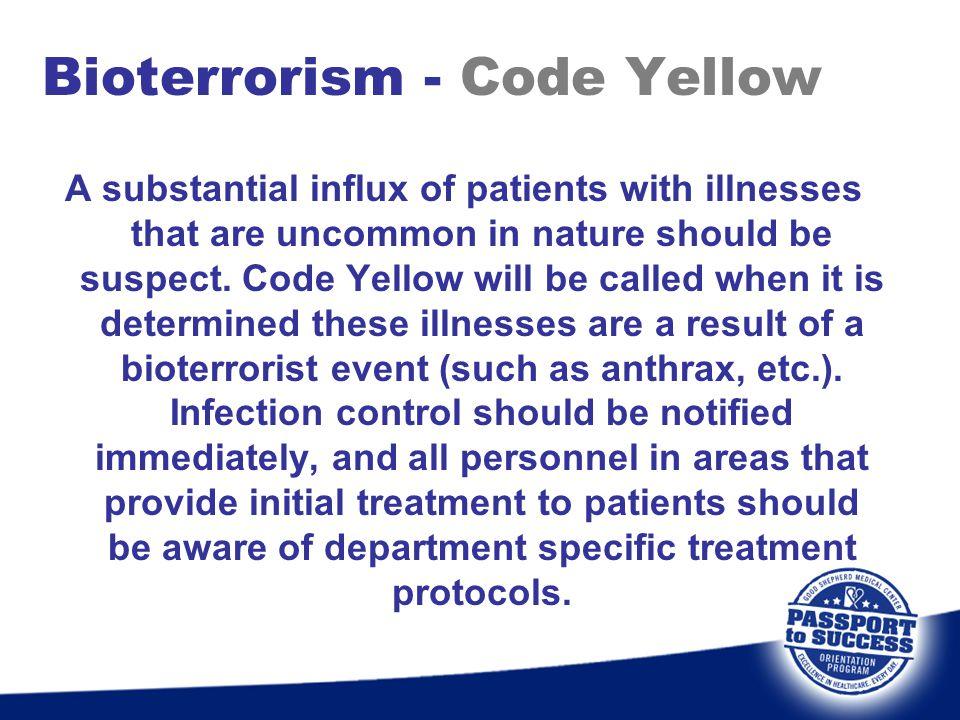 Bioterrorism - Code Yellow