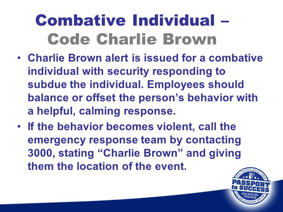 Combative Individual – Code Charlie Brown