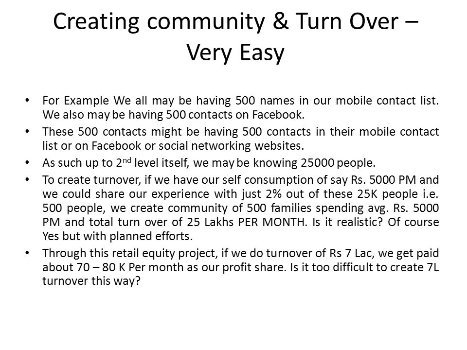 Creating community & Turn Over – Very Easy