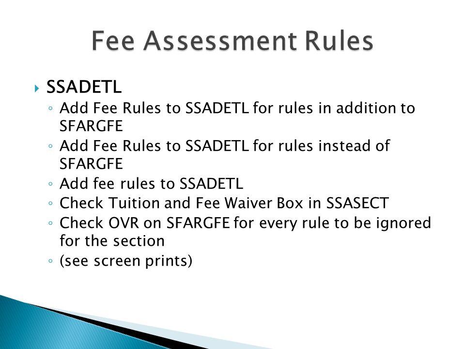 Fee Assessment Rules SSADETL