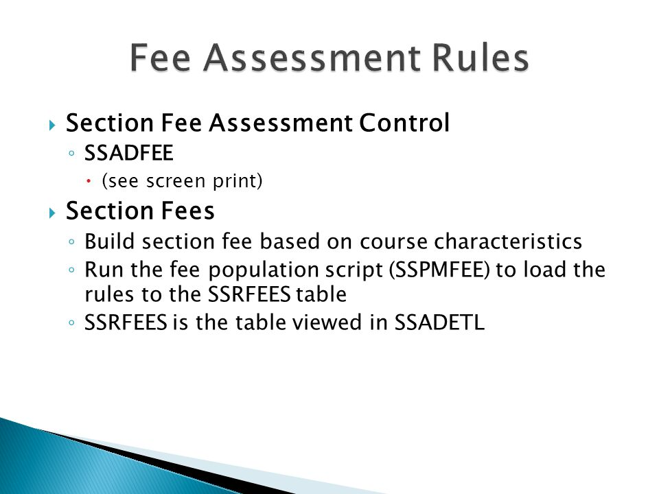 Fee Assessment Rules Section Fee Assessment Control Section Fees
