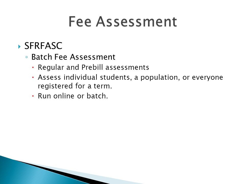 Fee Assessment SFRFASC Batch Fee Assessment