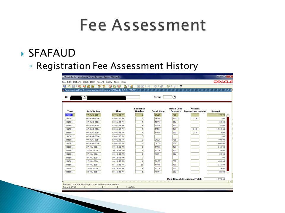 Fee Assessment SFAFAUD Registration Fee Assessment History