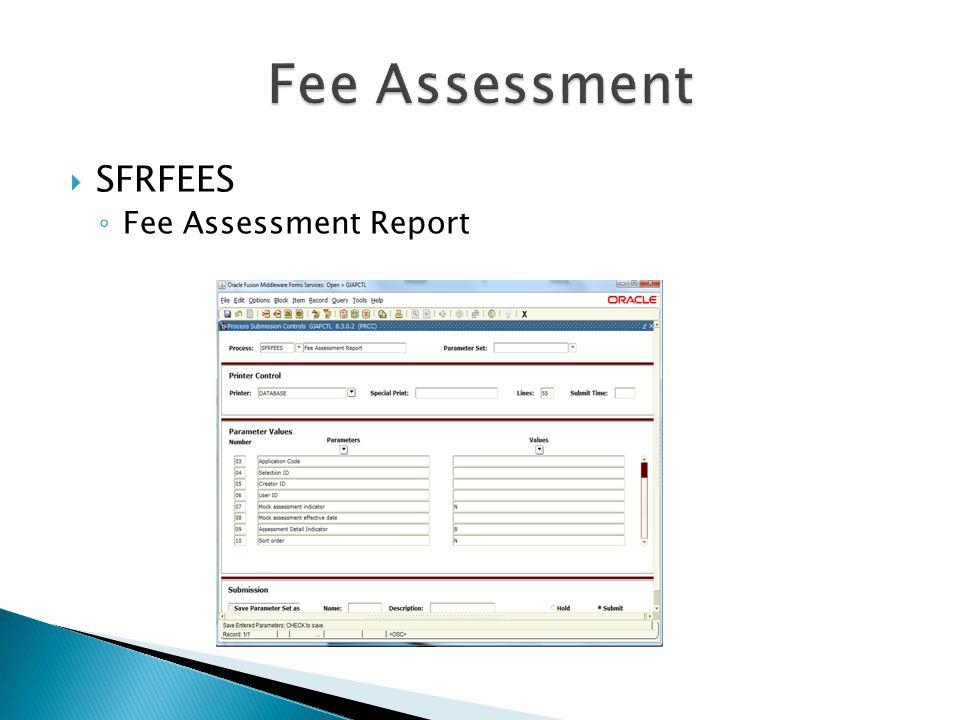 Fee Assessment SFRFEES Fee Assessment Report