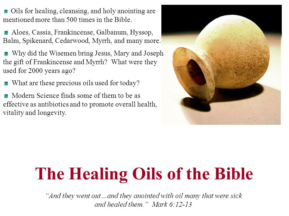 The Healing Oils of the Bible