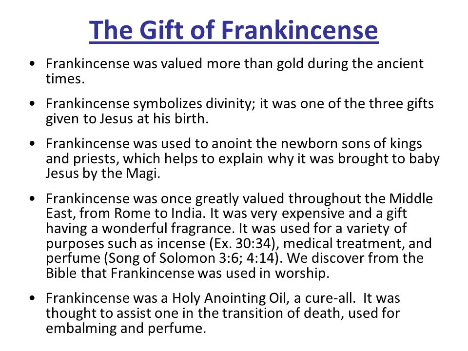 The Gift of Frankincense