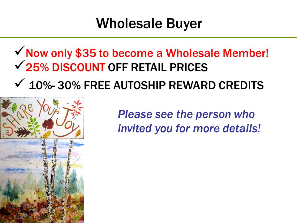 Wholesale Buyer Now only $35 to become a Wholesale Member!