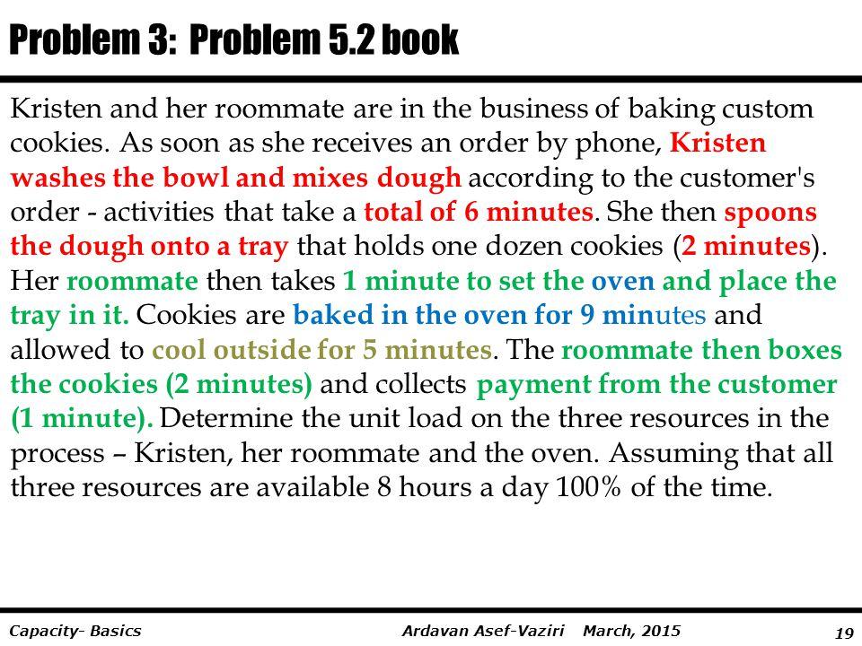 Problem 3: Problem 5.2 book
