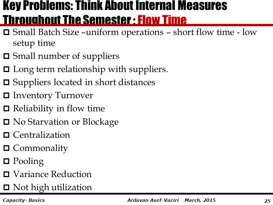 Key Problems: Think About Internal Measures Throughout The Semester : Flow Time