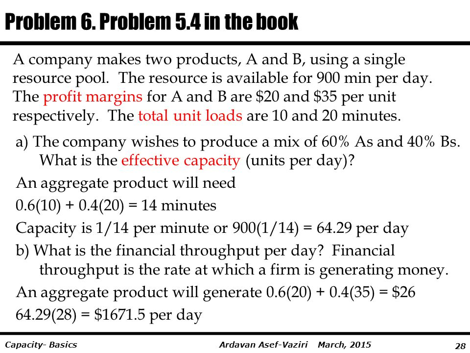 Problem 6. Problem 5.4 in the book