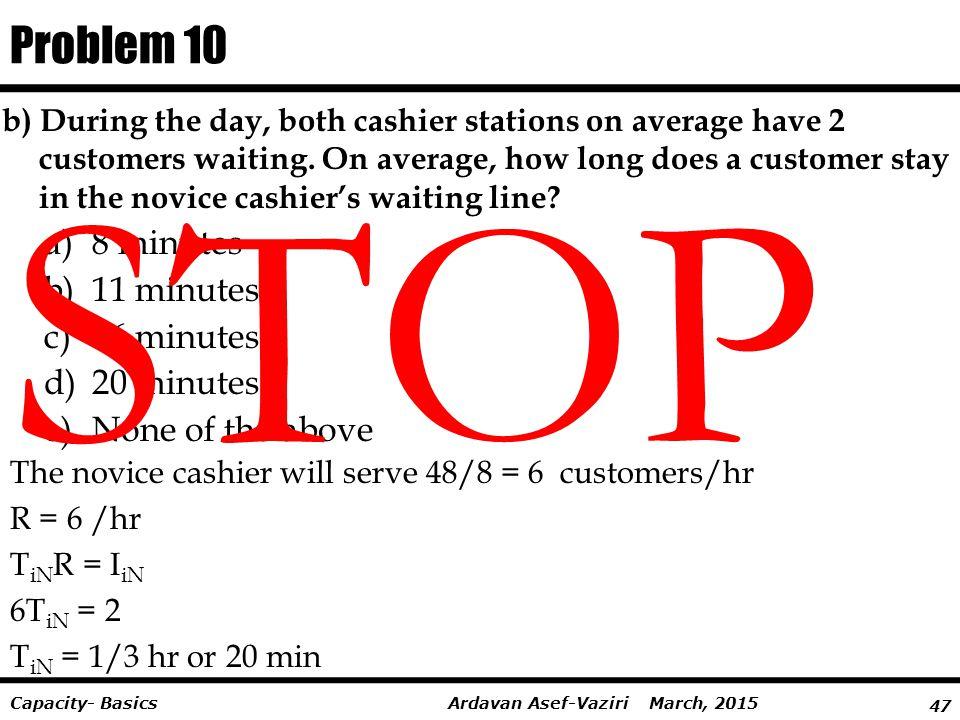 STOP Problem 10 8 minutes 11 minutes 16 minutes 20 minutes