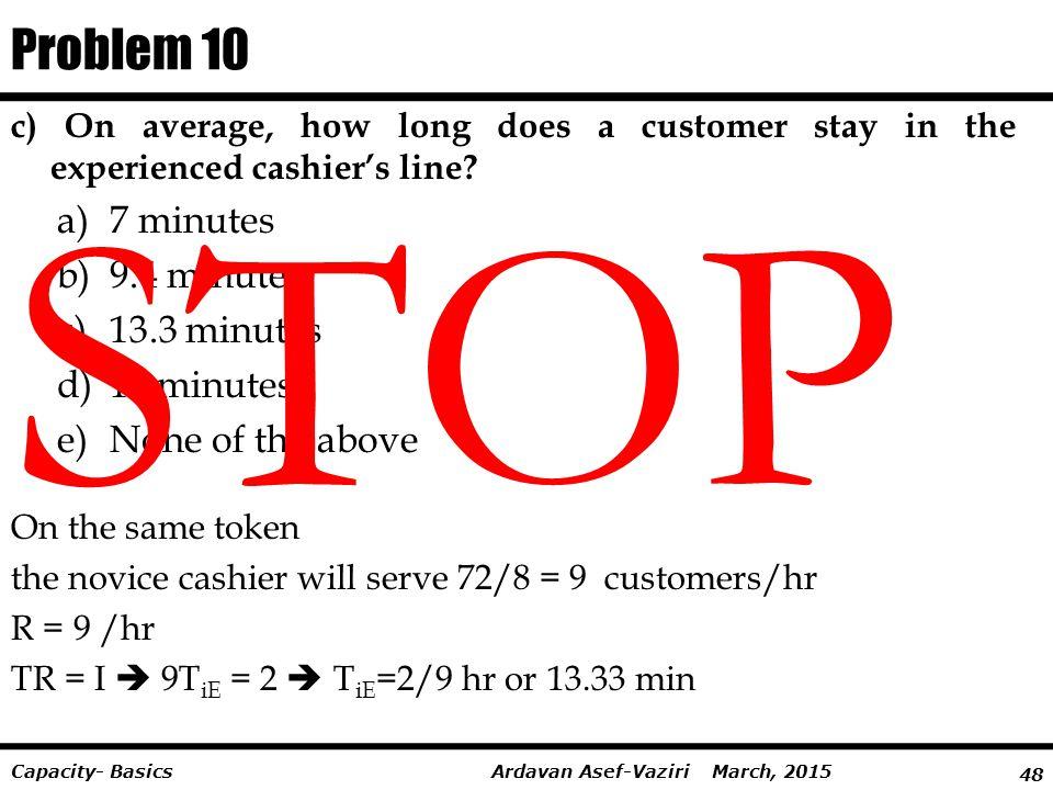 STOP Problem 10 7 minutes 9.4 minutes 13.3 minutes 15 minutes