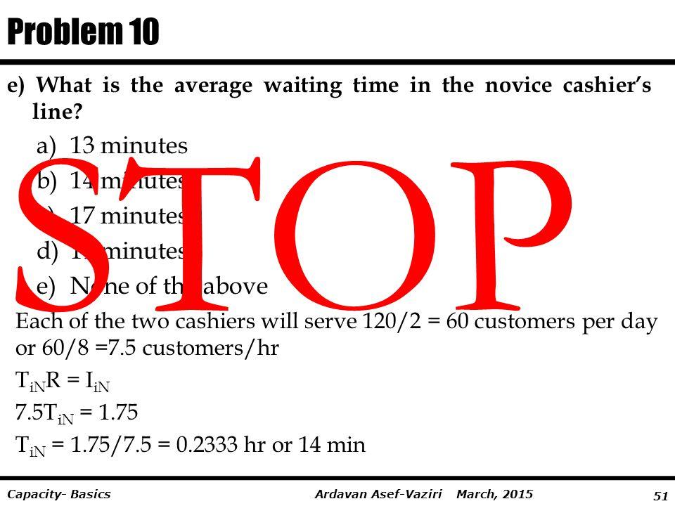 STOP Problem 10 13 minutes 14 minutes 17 minutes 19 minutes