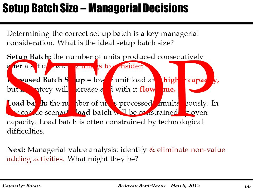 STOP Setup Batch Size – Managerial Decisions
