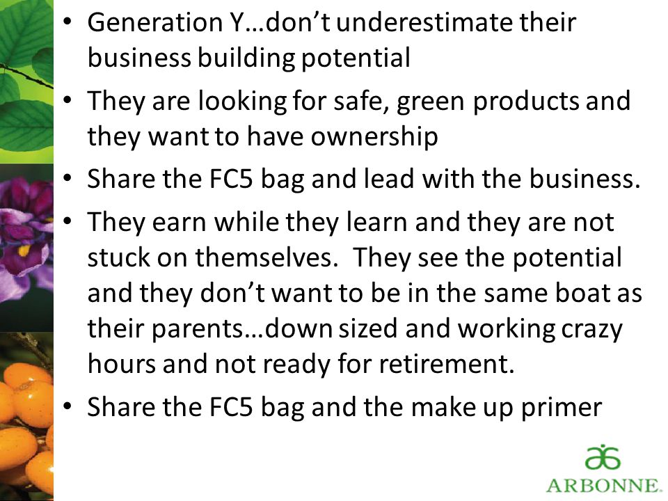 Generation Y…don't underestimate their business building potential