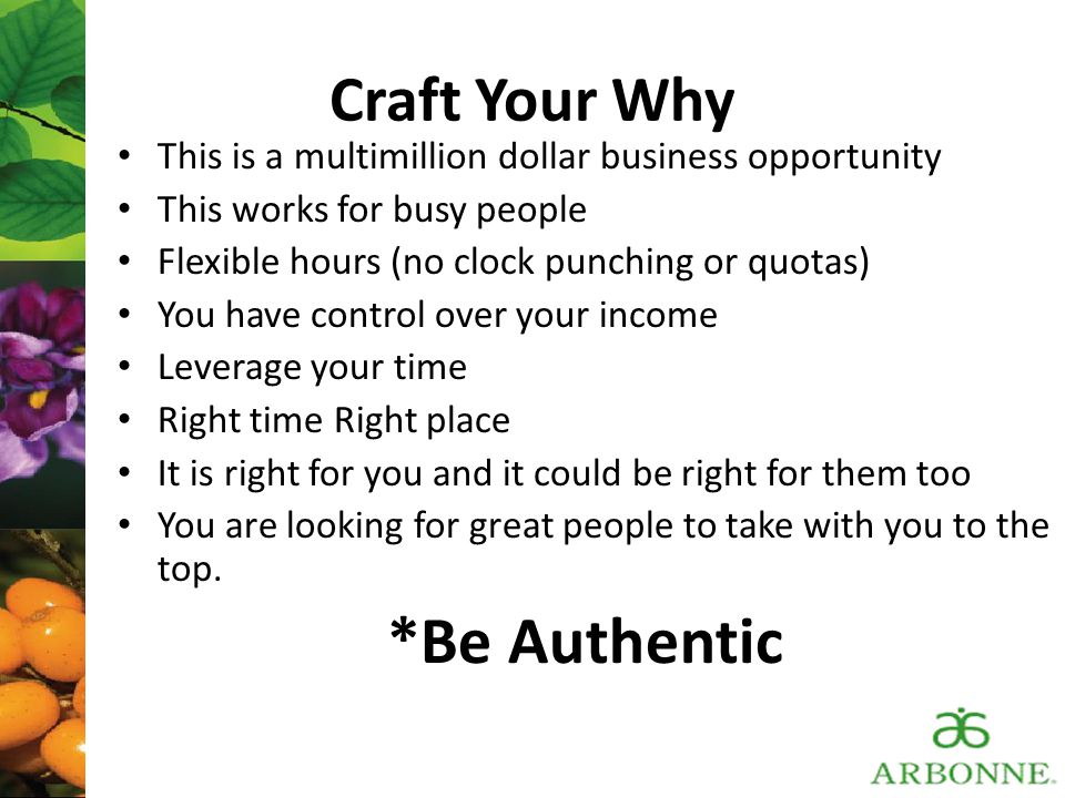 *Be Authentic Craft Your Why
