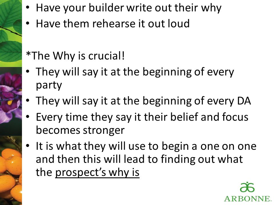 Have your builder write out their why