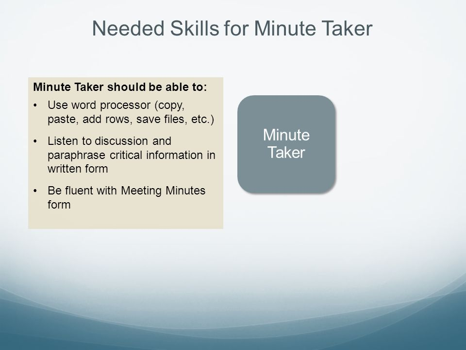 Needed Skills for Minute Taker