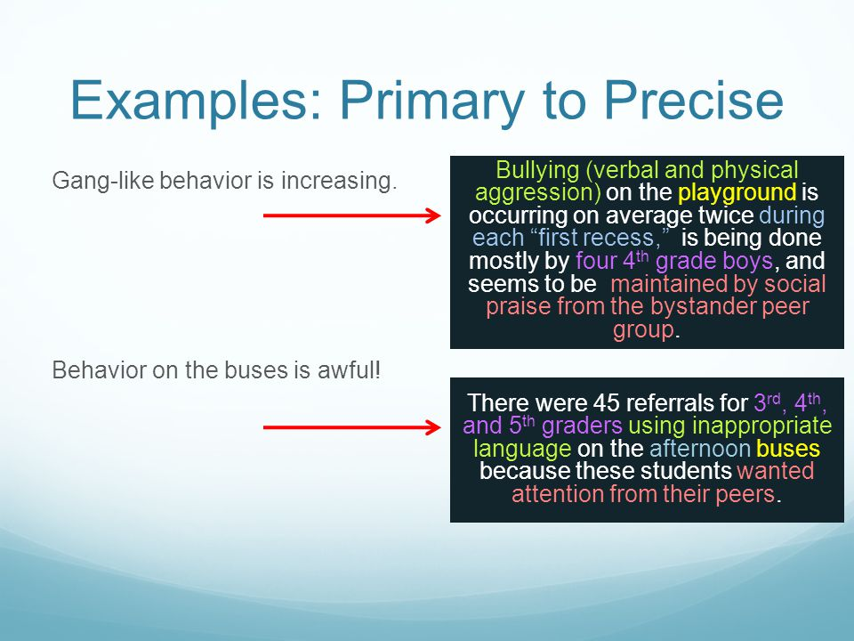 Examples: Primary to Precise