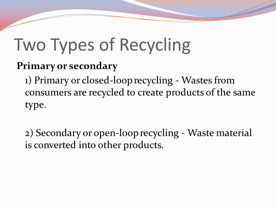 Two Types of Recycling