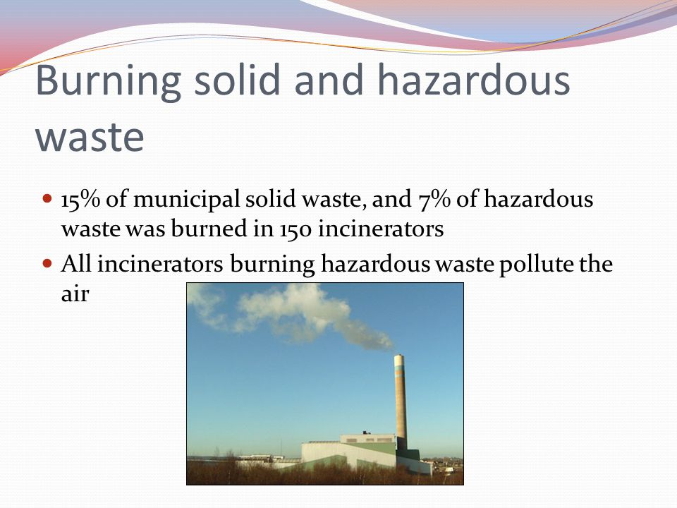 Burning solid and hazardous waste