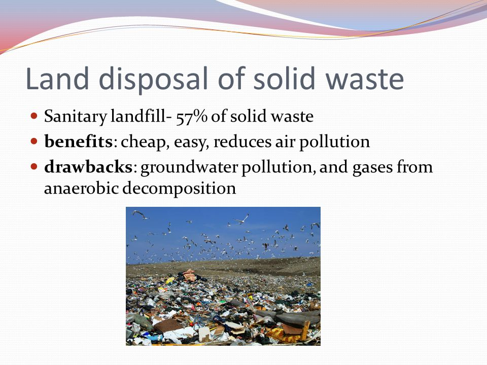 Land disposal of solid waste