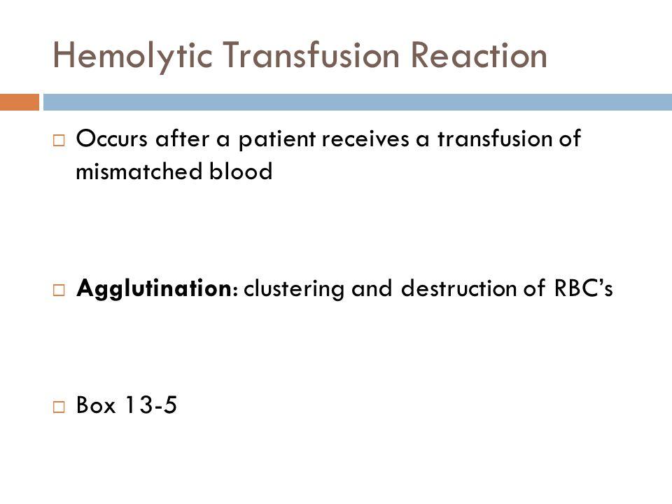 Hemolytic Transfusion Reaction