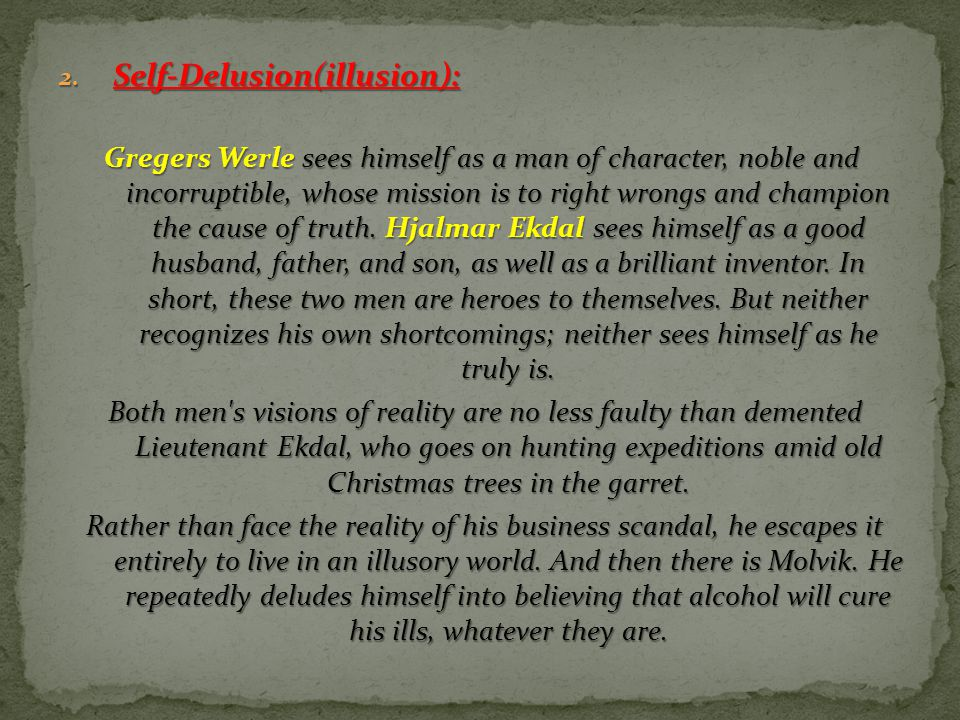 Self-Delusion(illusion):