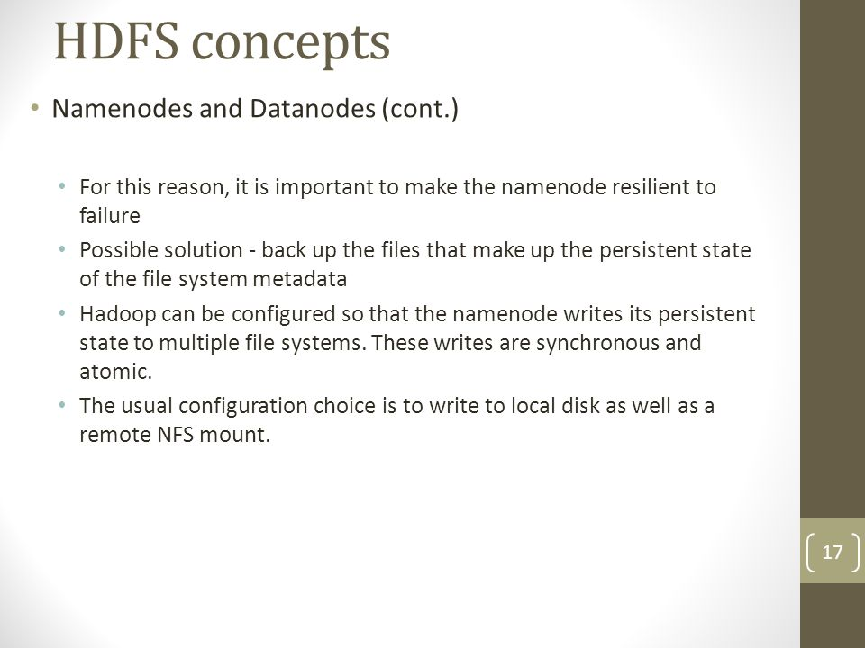 HDFS concepts Namenodes and Datanodes (cont.)