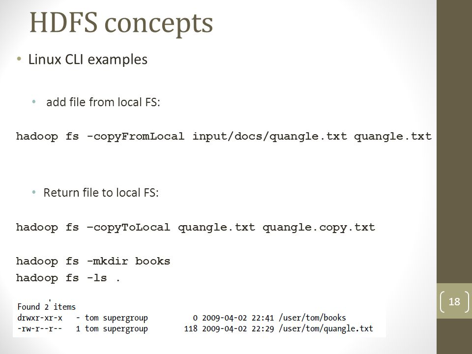 HDFS concepts Linux CLI examples add file from local FS: