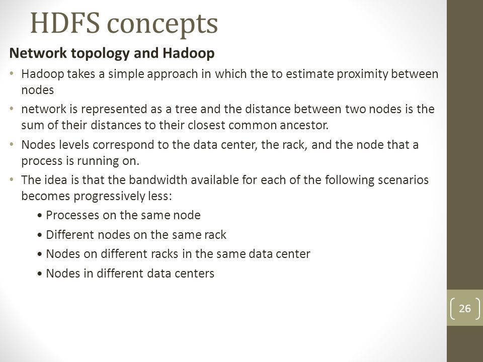 HDFS concepts Network topology and Hadoop